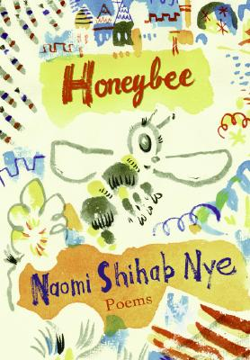Honeybee By Nye, Naomi Shihab