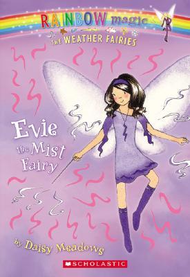 Evie the Mist Fairy By Meadows, Daisy/ Ripper, Georgie (ILT)
