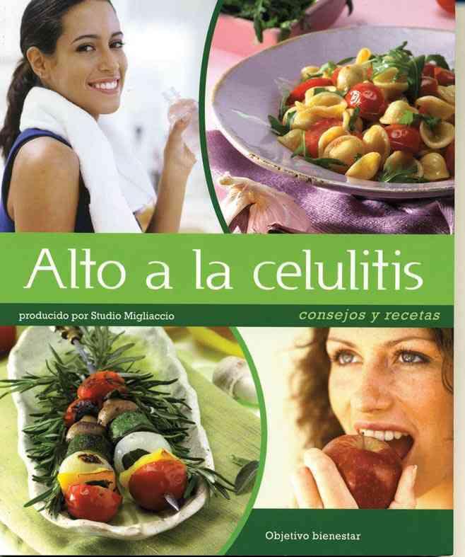 Alto a la celulitis / Stop Cellulite By Migliaccio, Silvia